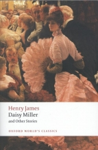 James, Henry Daisy Miller and Other Stories
