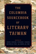 Chang, Sung-sheng Yvon The Columbia Sourcebook of Literary Taiwan
