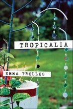 Trelles, Emma Tropicalia