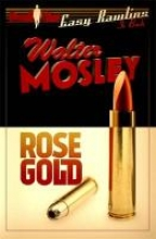 Mosley, Walter Rose Gold