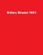 Sussman, Elisabeth Whitney Biennial 2012