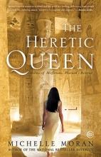 Moran, Michelle The Heretic Queen