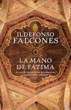 Falcones, Ildefonso La Mano de Fatima