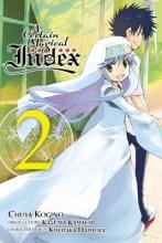 Kamachi, Kazuma,   Haimura, Kiyotaka,   Kogino, Chuya A Certain Magical Index 2