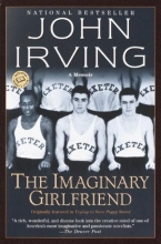 Irving, John The Imaginary Girlfriend