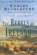 Rutherfurd, Edward The Rebels of Ireland