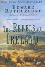 Rutherfurd, Edward The Rebels of Ireland