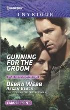 Webb, Debra Gunning for the Groom