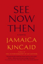Kincaid, Jamaica See Now Then