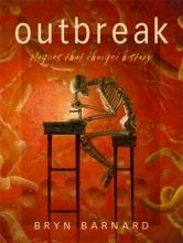 Barnard, Bryn Outbreak