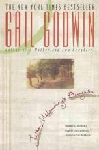 Godwin, Gail Father Melancholy`s Daughter