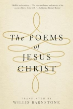 Barnstone, Willis The Poems of Jesus Christ