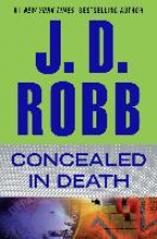 Robb, J. D. Concealed in Death