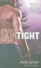 Gray, Ava Skin Tight