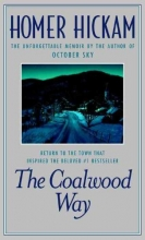 Hickam, Homer H. The Coalwood Way