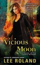 Roland, Lee Vicious Moon