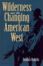 Gundars Rudzitis Wilderness and the Changing American West