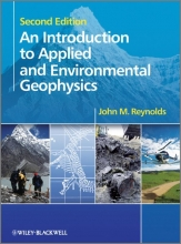 Reynolds, John M. An Introduction to Applied and Environmental Geophysics