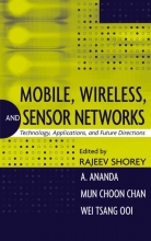 Shorey, Rajeev Mobile, Wireless, and Sensor Networks