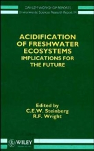 C. E. W. Steinberg,   R. F. Wright Acidification of Freshwater Ecosystems