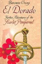 Orczy, Emmuska, Baroness El Dorado
