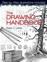 Lohan, Frank J. The Drawing Handbook