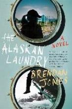 Jones, Brendan The Alaskan Laundry