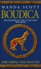 Scott, Manda Boudica: Dreaming The Hound