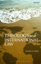 Esther D. (University of Exeter, UK) Reed Theology for International Law
