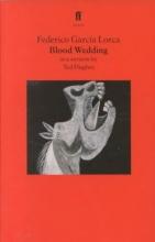 Garcia Lorca, Federico,   Hughes, Ted Blood Wedding