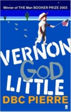 Pierre, DBC Vernon God Little