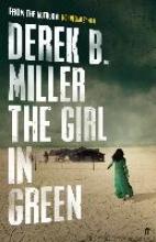 Miller, Derek B. The Girl in Green