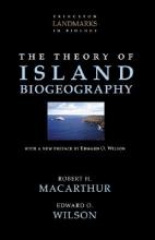 Robert Helmer MacArthur,   Edward O. Wilson The Theory of Island Biogeography