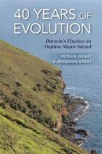 Peter R. Grant,   B. Rosemary Grant 40 Years of Evolution