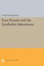 Hamilton, S Ezra Pound and the Symbolist Inheritance