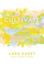 Lara Casey Cultivate