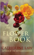 Law, Catherine The Flower Book