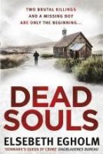 Egholm, Elsebeth Dead Souls
