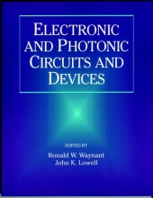 Waynant, Ronald W. Electronic and Photonic Circuits and Devices