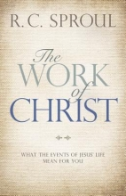 Sproul, R. C. The Work of Christ