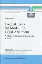 Prakken, H. Logical Tools for Modelling Legal Argument
