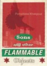 Khakpour, Porochista Sons and Other Flammable Objects