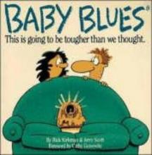 Rick Kirkman,   Jerry Scott Baby Blues