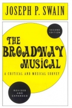 Swain, Joseph P. The Broadway Musical