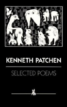 Patchen, Kenneth Selected Poems