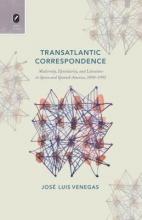 Venegas, Jose Luis Transatlantic Correspondence