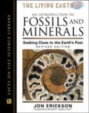 Jon Erickson An Introduction to Fossils and Minerals