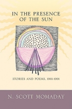 Momaday, N. Scott In the Presence of the Sun