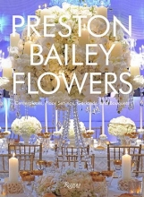 Bailey, Preston Preston Bailey Flowers