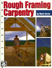 Currie, Mark Rough Framing Carpentry